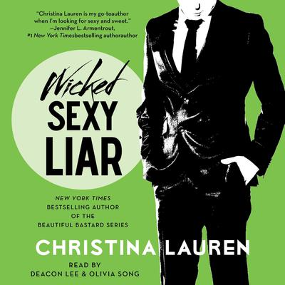 Wicked Sexy Liar by Christina Lauren audiobook