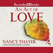 An Act of Love by  Nancy Thayer audiobook