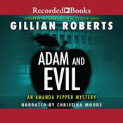 Adam and Evil by  Gillian Roberts audiobook
