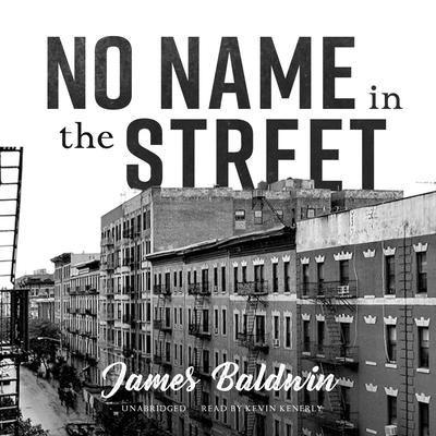 No Name in the Street by James Baldwin audiobook