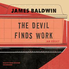 The Devil Finds Work by James Baldwin audiobook