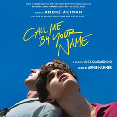 Call Me by Your Name by André Aciman audiobook