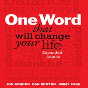 One Word That Will Change Your Life by  Jon Gordon audiobook