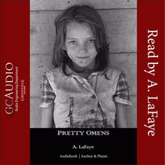 Pretty Omens by A. LaFaye audiobook
