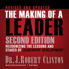 The Making of a Leader, Second Edition by Dr. J. Robert Clinton