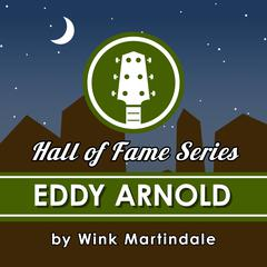 Eddy Arnold by Wink Martindale audiobook