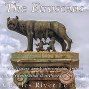 The Etruscans by  Charles River Editors audiobook