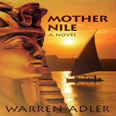 Mother Nile by Warren Adler audiobook
