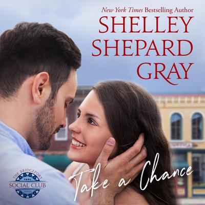 Take a Chance by Shelley Shepard Gray audiobook