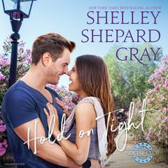 Hold On Tight by Shelley Shepard Gray audiobook