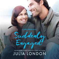 Suddenly Engaged by Julia London audiobook