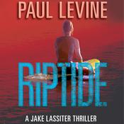 Riptide by  Paul Levine audiobook