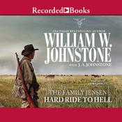 Hard Ride to Hell by  J. A. Johnstone audiobook