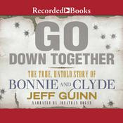Go Down Together by  Jeff Guinn audiobook