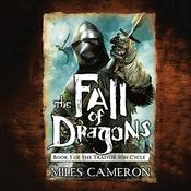The Fall of Dragons by  Christian Cameron audiobook