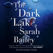 The Dark Lake by  Sarah Bailey audiobook