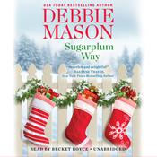 Sugarplum Way by  Debbie Mason audiobook