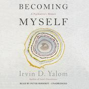Becoming Myself by  Irvin D. Yalom MD audiobook