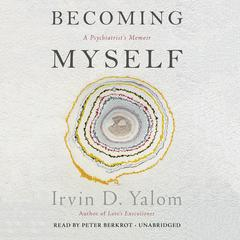 Becoming Myself by Irvin D. Yalom audiobook