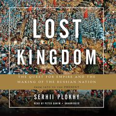 Lost Kingdom by Serhii Plokhy audiobook
