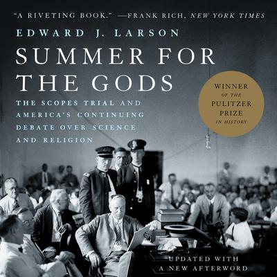 Summer for the Gods by Edward J. Larson audiobook