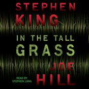 In the Tall Grass by  Joe Hill audiobook