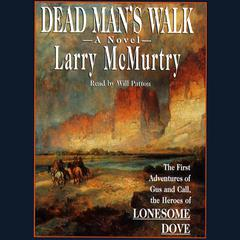 Dead Man's Walk by Larry McMurtry audiobook