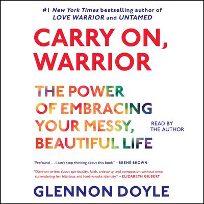 Carry On, Warrior by Glennon Melton audiobook
