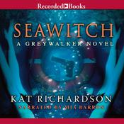 Seawitch by  Kat Richardson audiobook