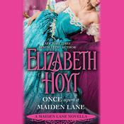 Once Upon a Maiden Lane by  Elizabeth Hoyt audiobook