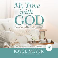 My Time with God by Joyce Meyer audiobook