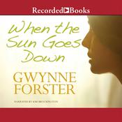 When the Sun Goes Down by  Gwynne Forster audiobook