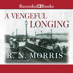 A Vengeful Longing by R. N. Morris audiobook
