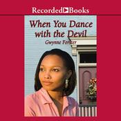 When You Dance With the Devil by  Gwynne Forster audiobook