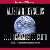Blue Remembered Earth by  Alastair Reynolds audiobook