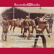 Vengeance of The Mountain Man by  J. A. Johnstone audiobook