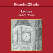 London by  A. N. Wilson audiobook