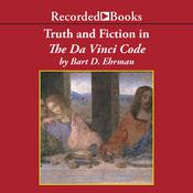 Truth and Fiction in The Da Vinci Code by  Bart D. Ehrman audiobook