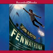 Fenway Fever by  John Ritter audiobook