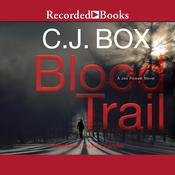 Blood Trail by  C. J. Box audiobook