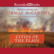 Cities of the Plain by  Cormac McCarthy audiobook
