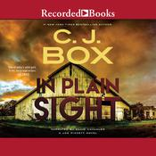 In Plain Sight by  C. J. Box audiobook
