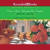 Miss Julia Delivers the Goods by  Ann B. Ross audiobook