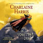 All Together Dead by  Charlaine Harris audiobook