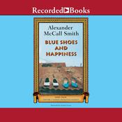 Blue Shoes and Happiness by  Alexander McCall Smith audiobook