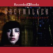 Greywalker by  Kat Richardson audiobook