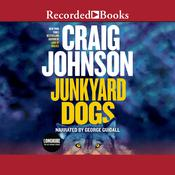 Junkyard Dogs by  Craig Johnson audiobook