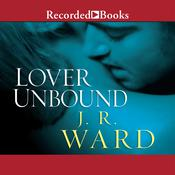 Lover Unbound by  J. R. Ward audiobook