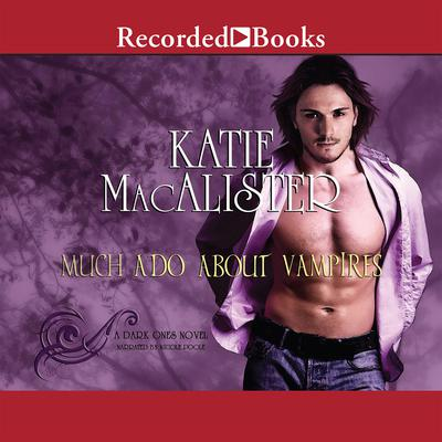 Much Ado about Vampires by Katie MacAlister audiobook