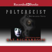 Poltergeist by  Kat Richardson audiobook